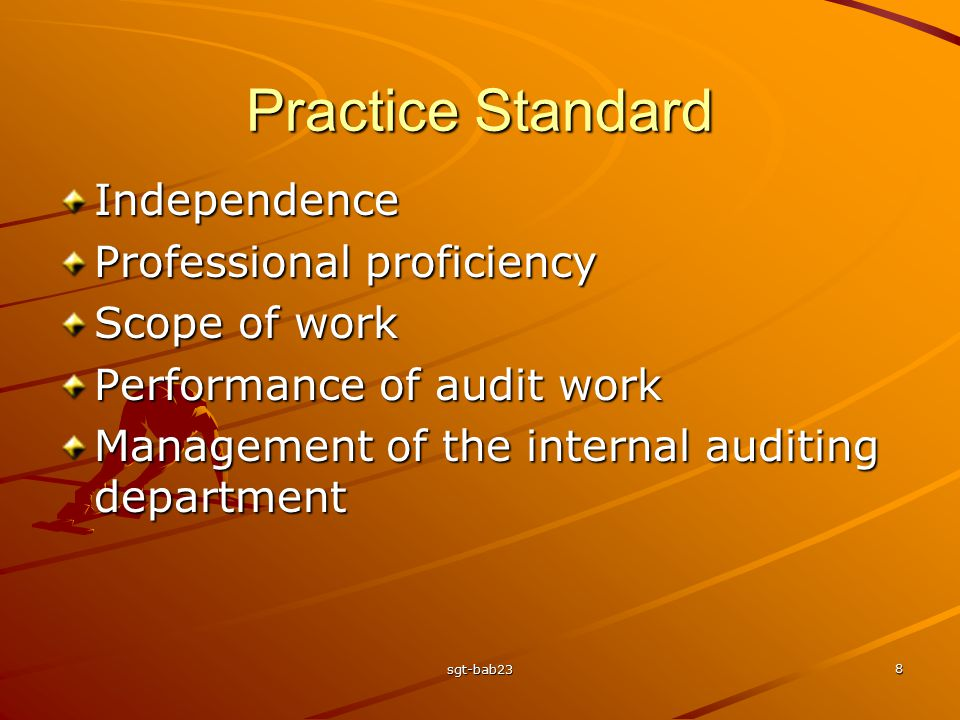 Practice Standard Independence Professional proficiency Scope of work