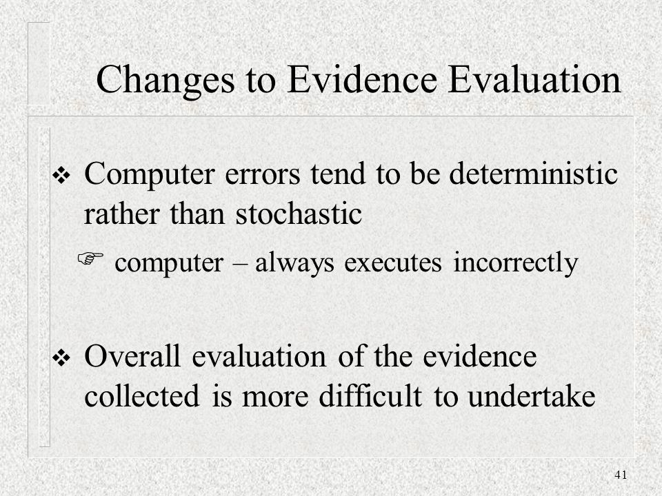 Changes to Evidence Evaluation