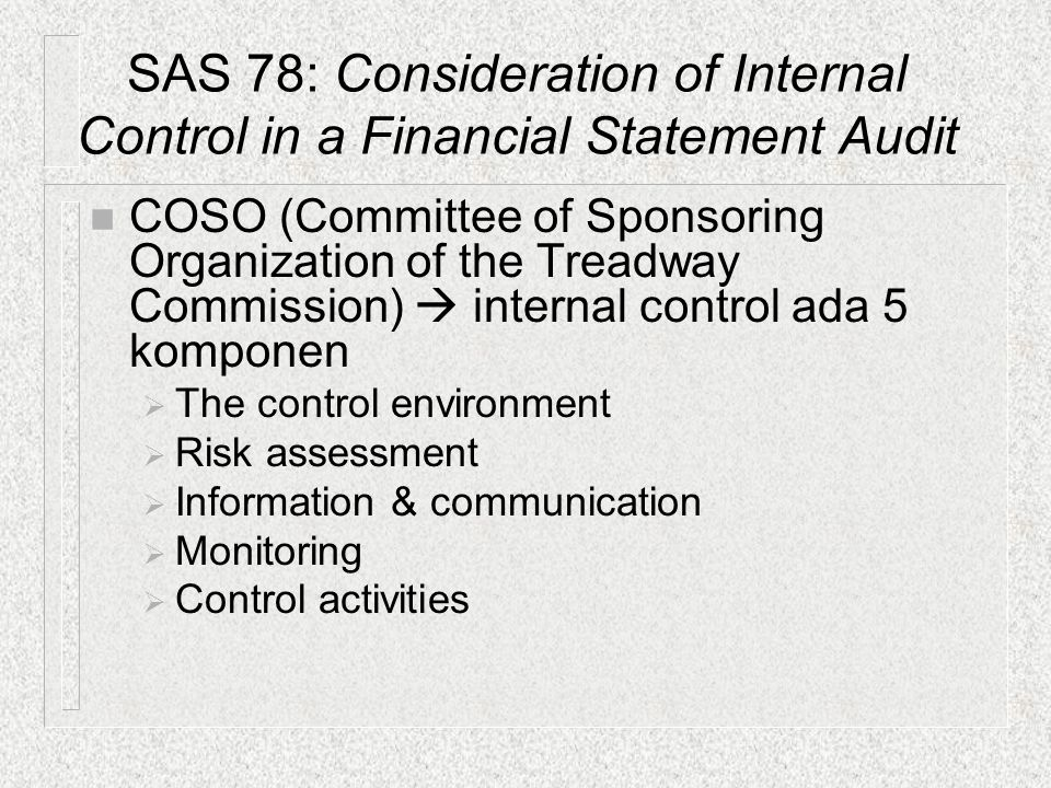 SAS 78: Consideration of Internal Control in a Financial Statement Audit