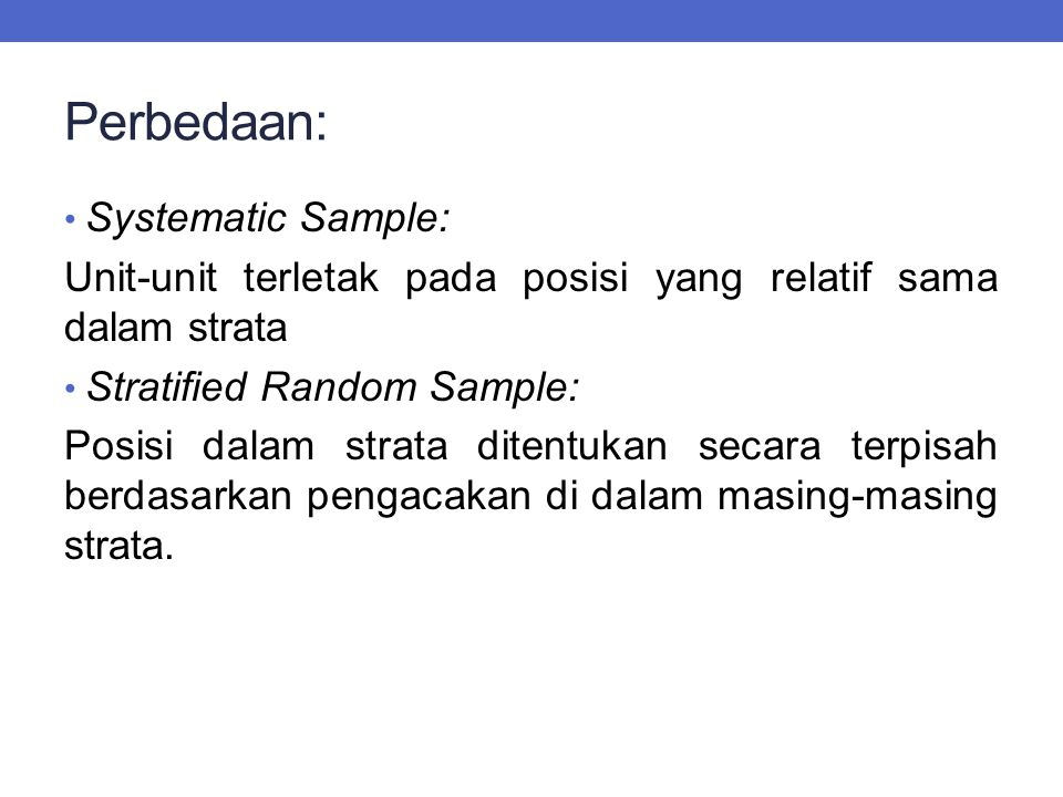 Perbedaan: Systematic Sample: