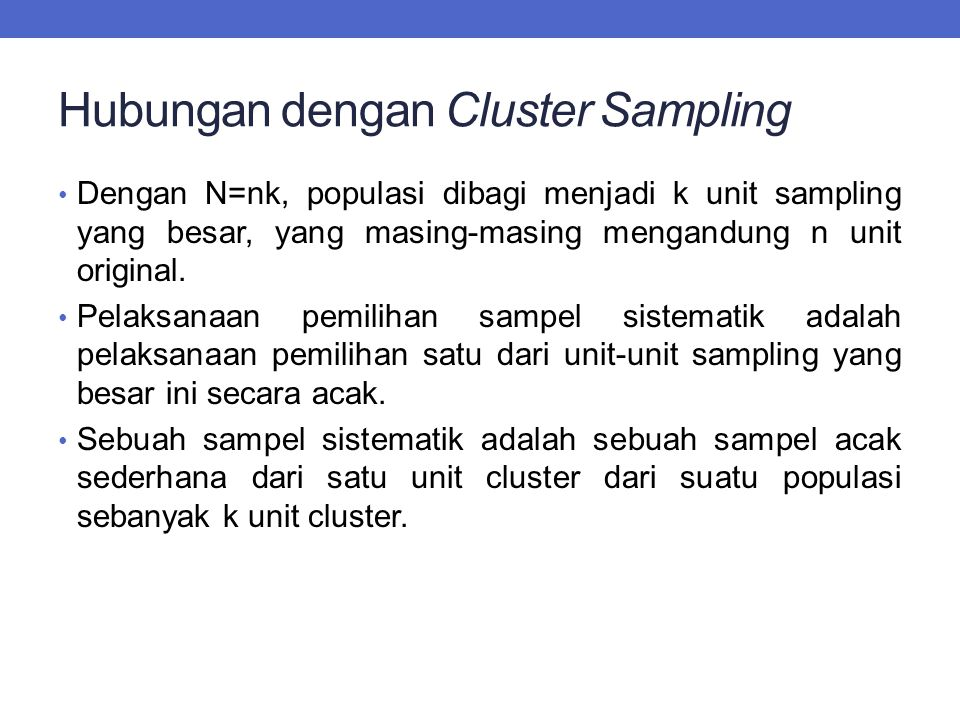 Hubungan dengan Cluster Sampling