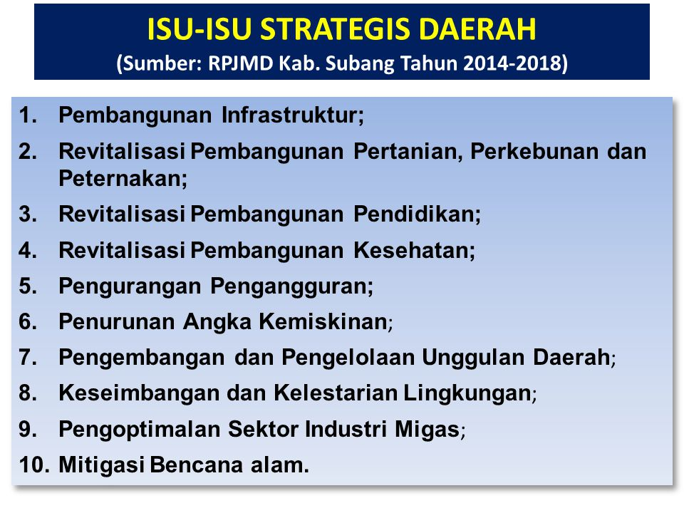 ISU-ISU STRATEGIS DAERAH (Sumber: RPJMD Kab. Subang Tahun 2014-2018)