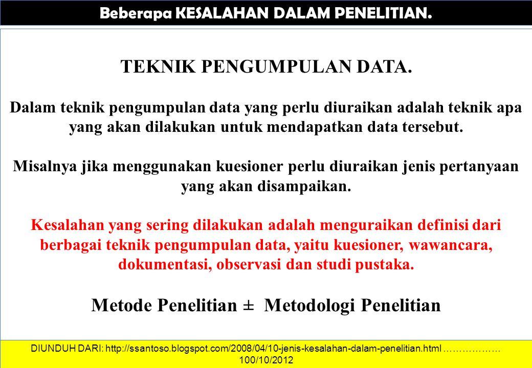 TEKNIK PENGUMPULAN DATA. Metode Penelitian ± Metodologi Penelitian