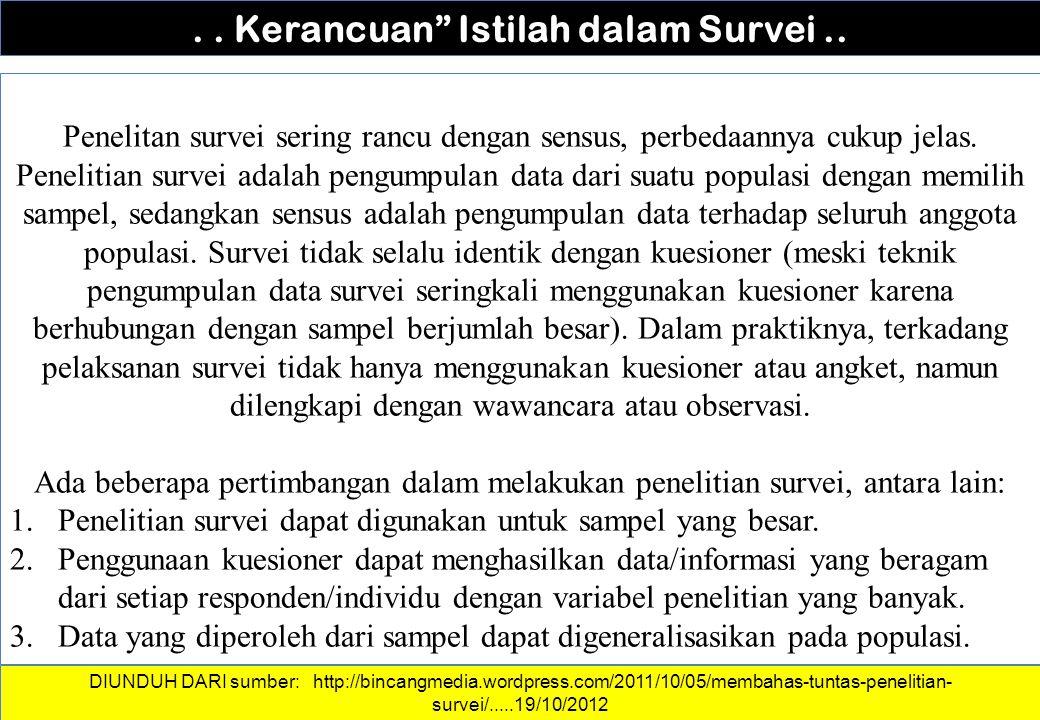 . . Kerancuan Istilah dalam Survei ..