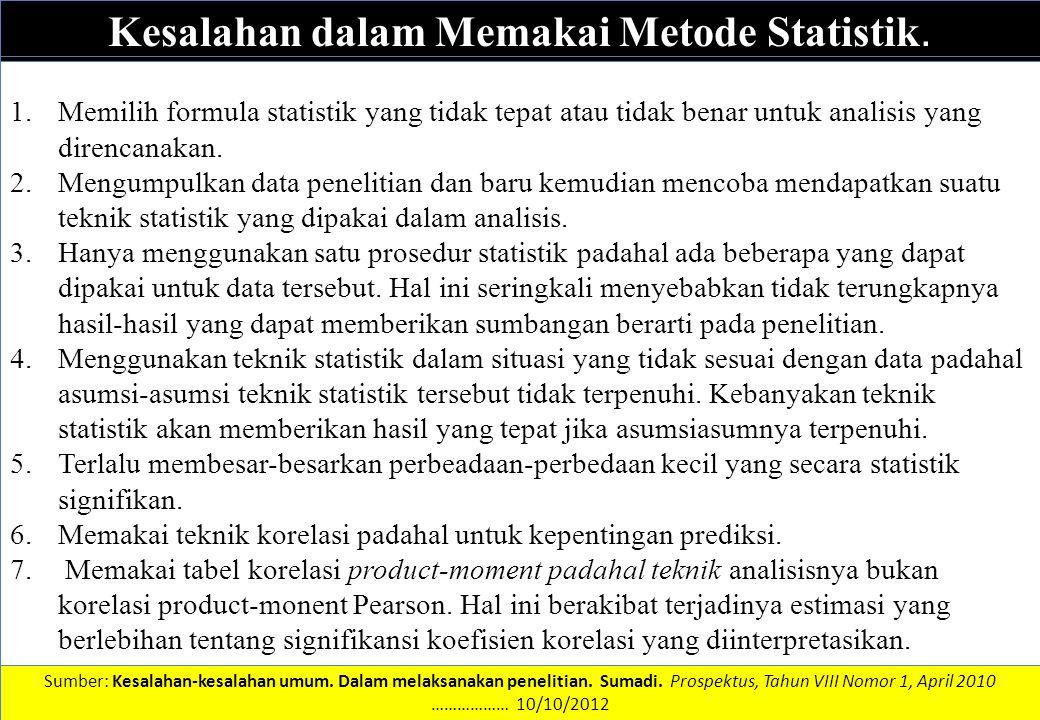 Kesalahan dalam Memakai Metode Statistik.