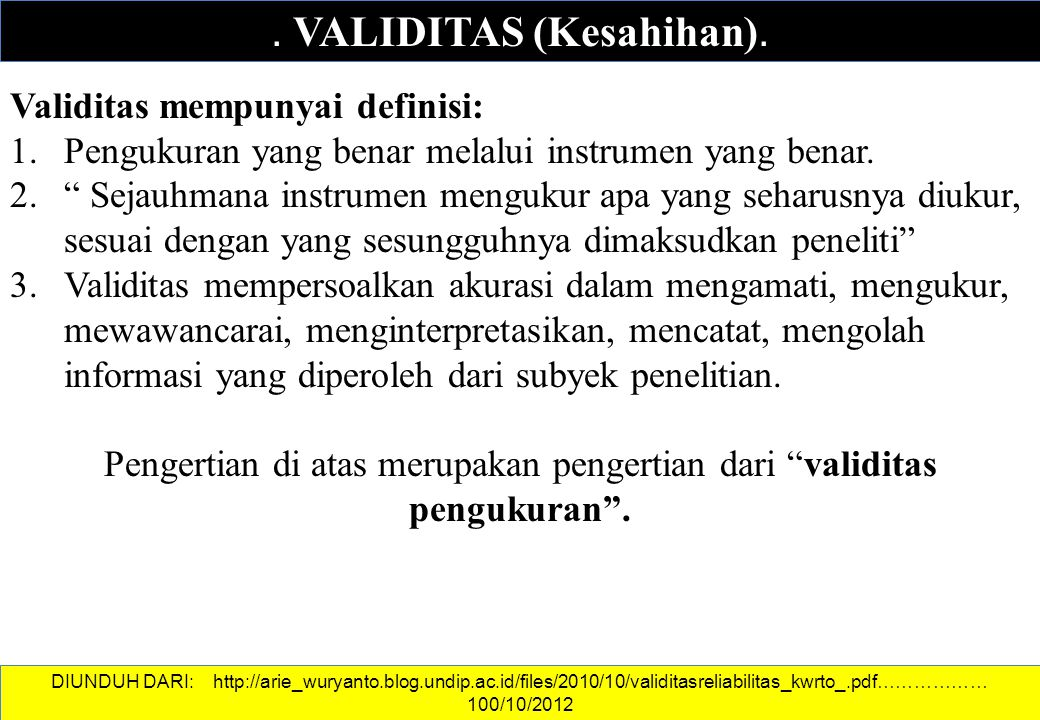 . VALIDITAS (Kesahihan).