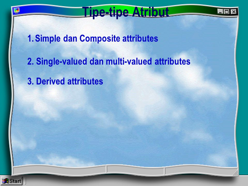 Tipe-tipe Atribut Simple dan Composite attributes