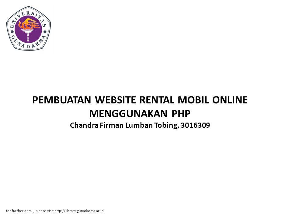 PEMBUATAN WEBSITE RENTAL MOBIL ONLINE MENGGUNAKAN PHP Chandra Firman Lumban Tobing, 3016309