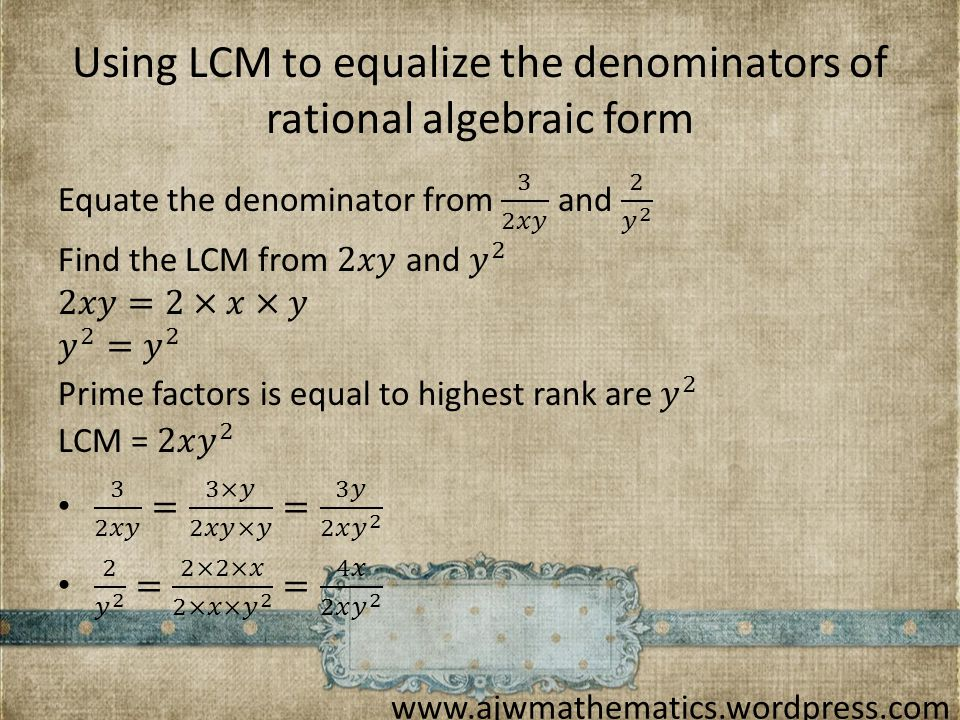 Using LCM to equalize the denominators of rational algebraic form