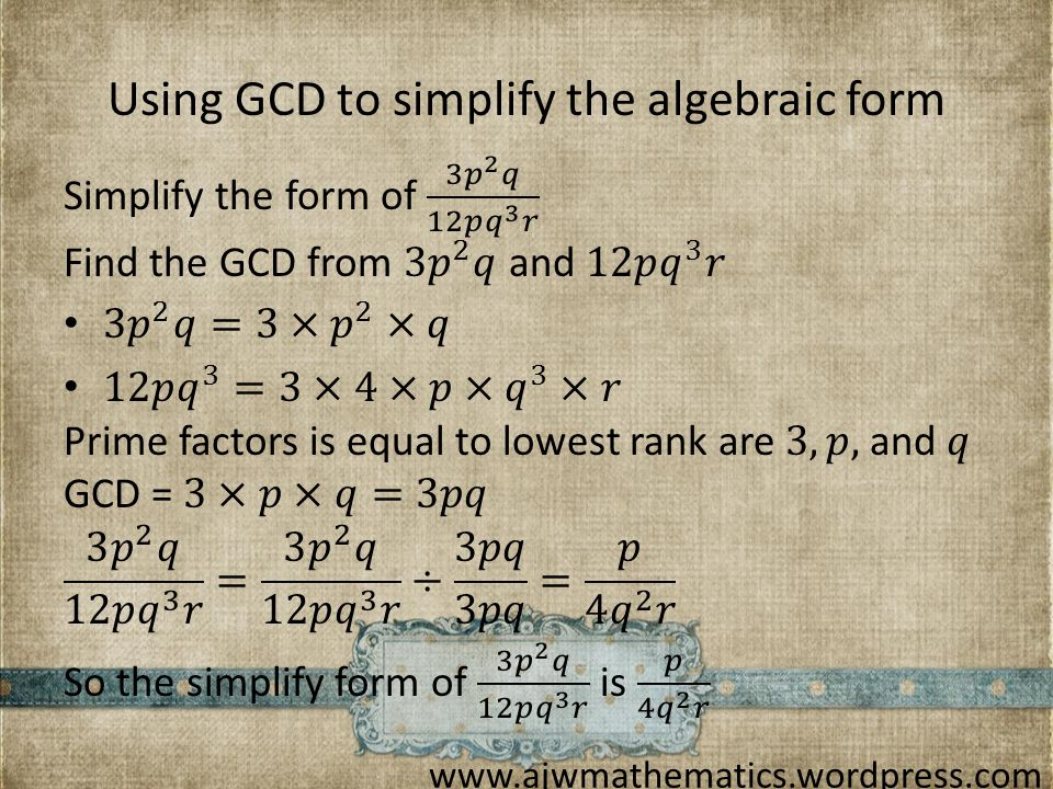Using GCD to simplify the algebraic form