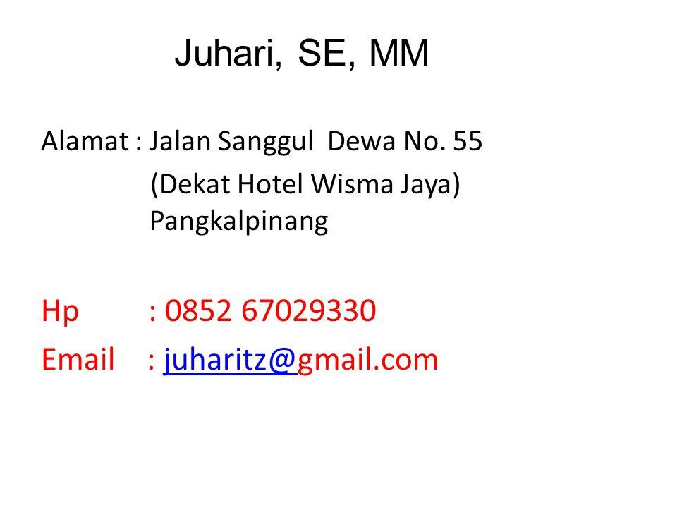 Juhari, SE, MM Alamat : Jalan Sanggul Dewa No. 55. (Dekat Hotel Wisma Jaya) Pangkalpinang.