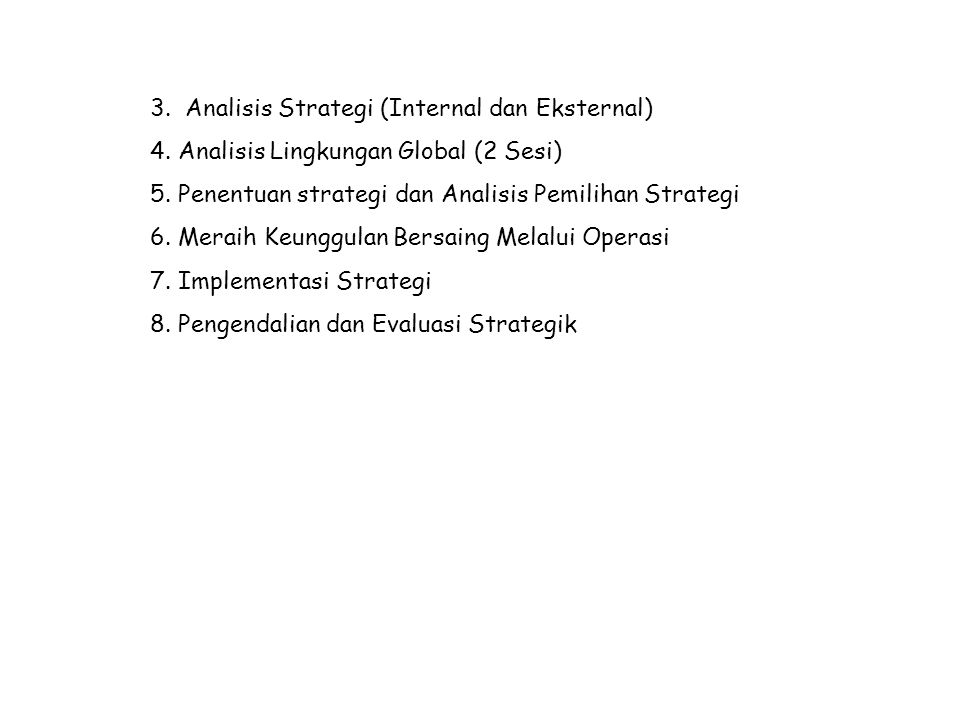3. Analisis Strategi (Internal dan Eksternal)