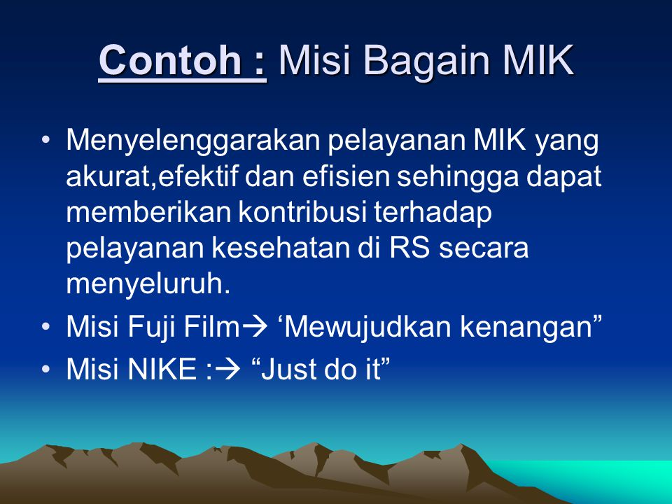 Contoh : Misi Bagain MIK