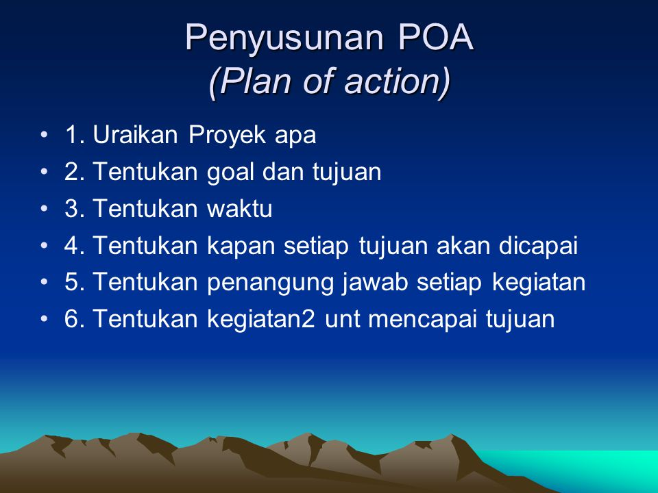 Penyusunan POA (Plan of action)