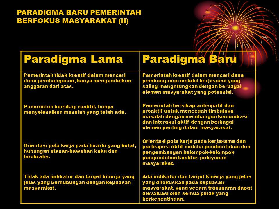 Paradigma Lama Paradigma Baru