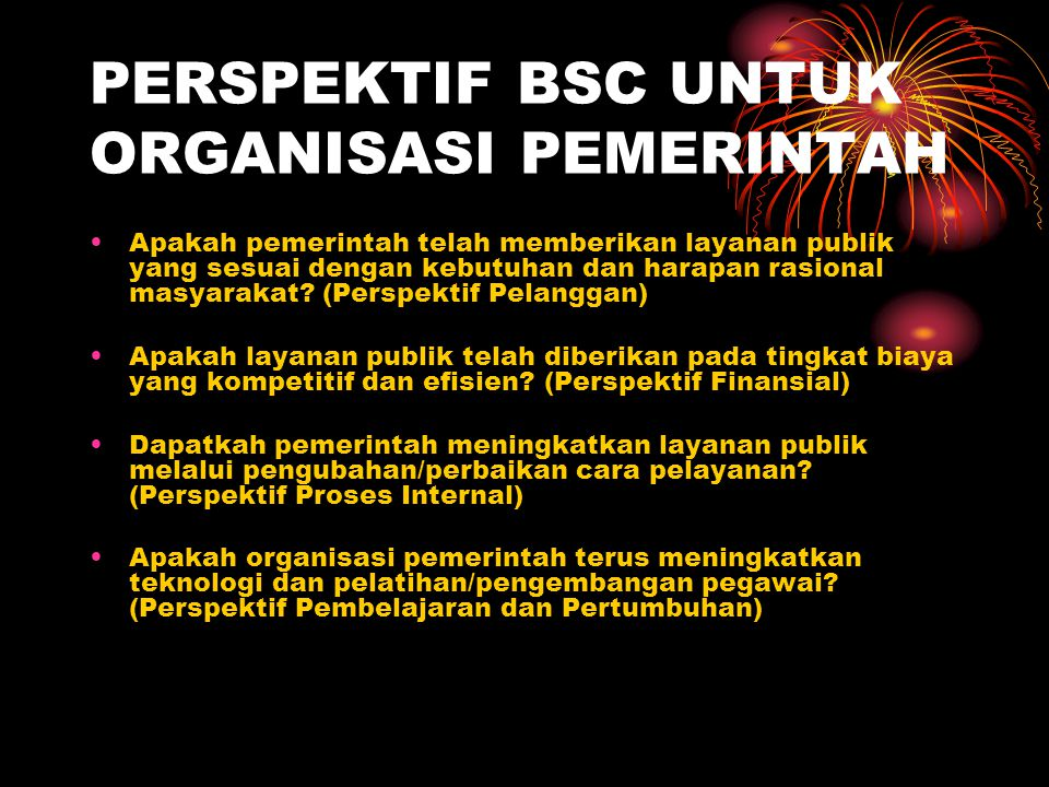 PERSPEKTIF BSC UNTUK ORGANISASI PEMERINTAH