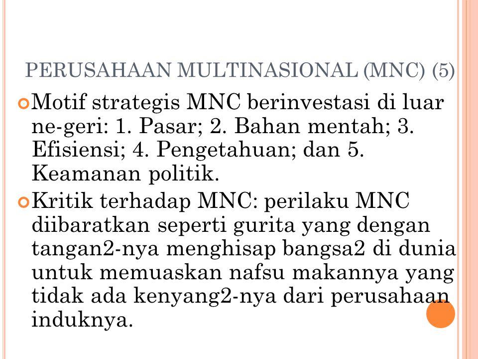 PERUSAHAAN MULTINASIONAL (MNC) (5)