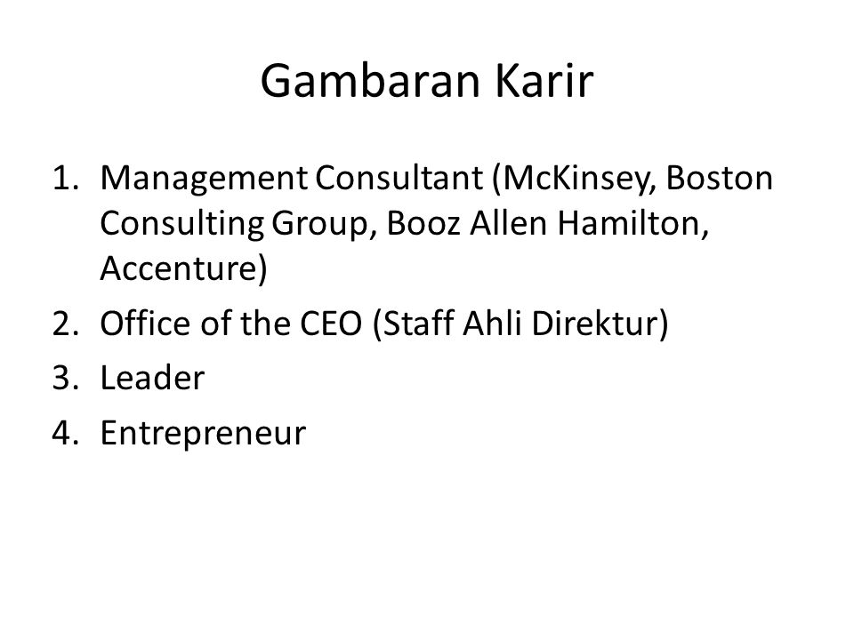 Gambaran Karir Management Consultant (McKinsey, Boston Consulting Group, Booz Allen Hamilton, Accenture)