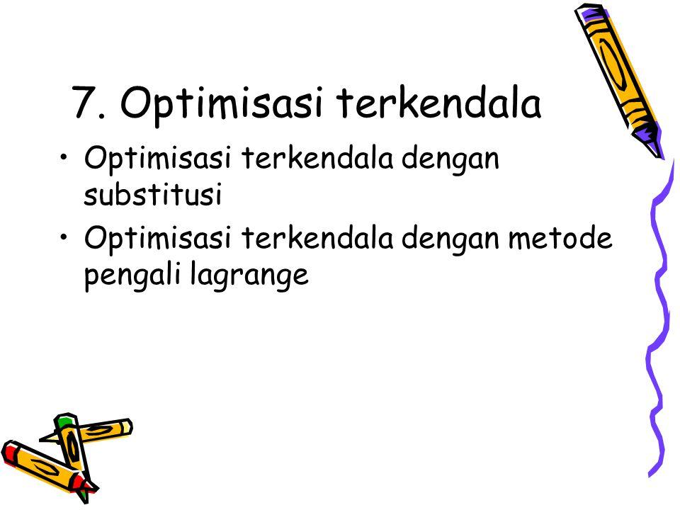 7. Optimisasi terkendala