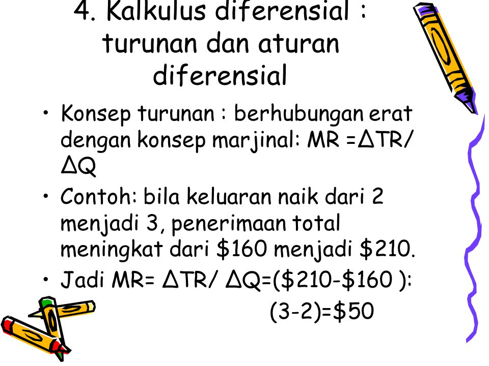 4. Kalkulus diferensial : turunan dan aturan diferensial