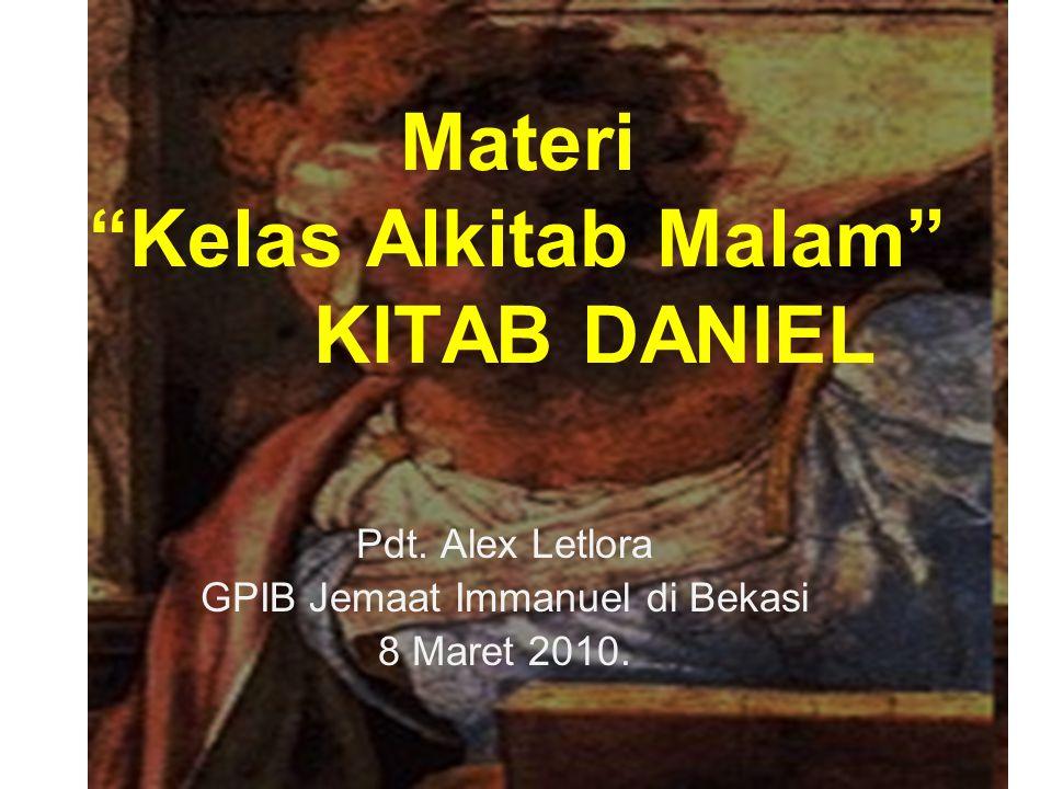 Materi Kelas Alkitab Malam KITAB DANIEL