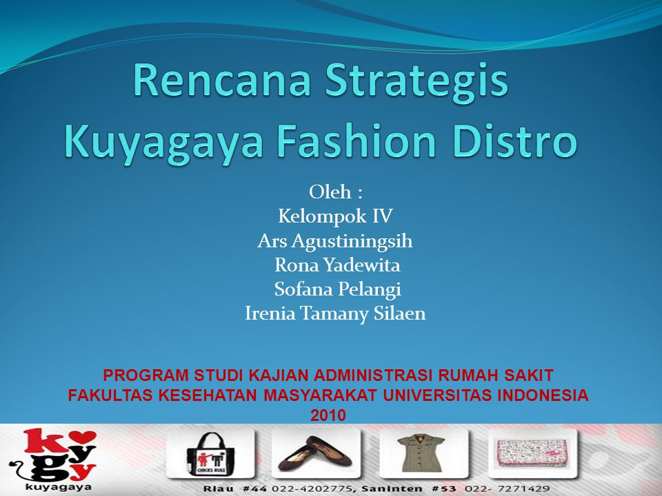Rencana Strategis Kuyagaya Fashion Distro