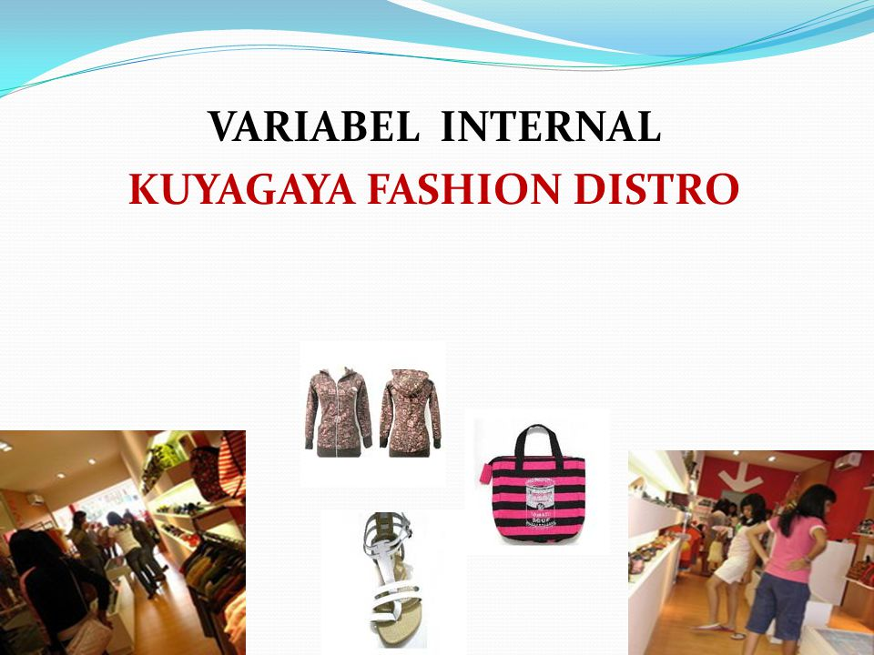 VARIABEL INTERNAL KUYAGAYA FASHION DISTRO