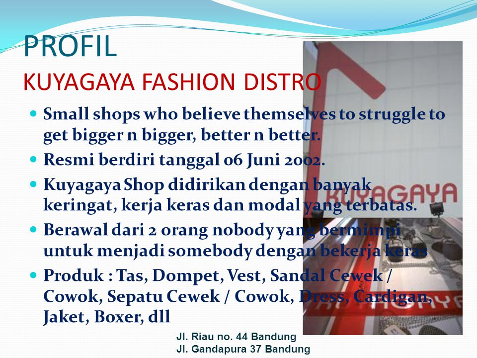 PROFIL KUYAGAYA FASHION DISTRO