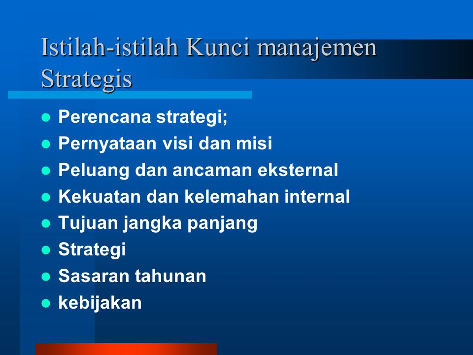 Istilah-istilah Kunci manajemen Strategis