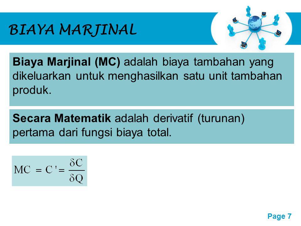 BIAYA MARJINAL Biaya Marjinal (MC) adalah biaya tambahan yang dikeluarkan untuk menghasilkan satu unit tambahan produk.