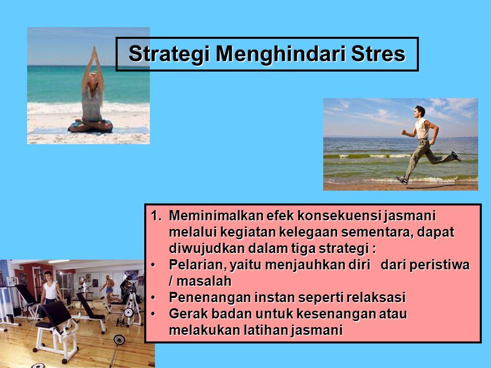 Strategi Menghindari Stres