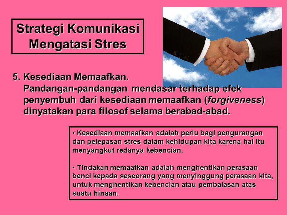 Strategi Komunikasi Mengatasi Stres