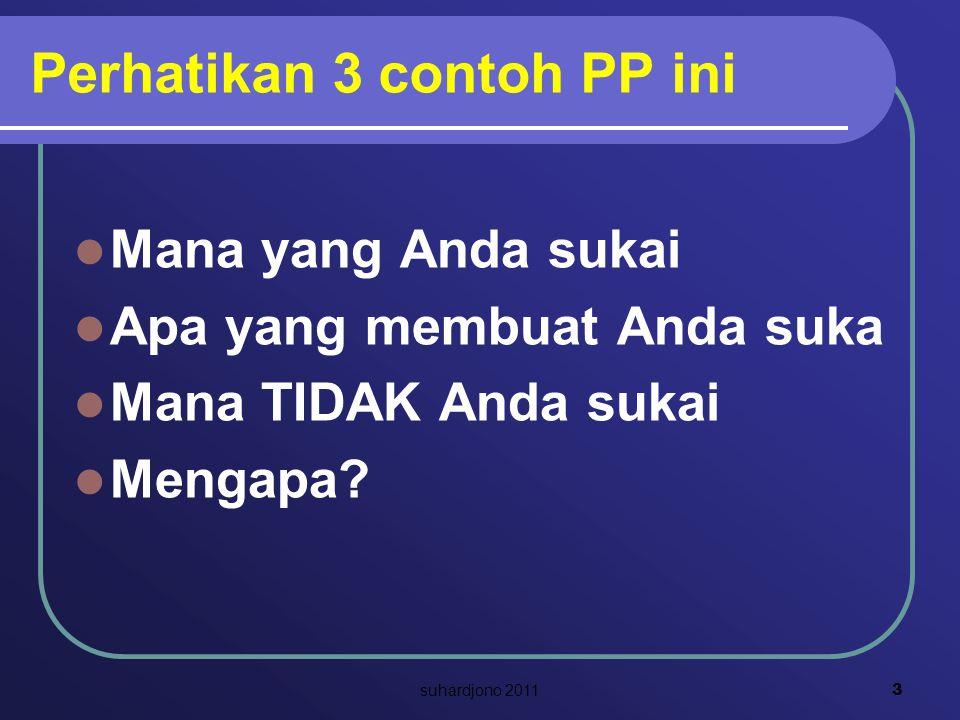 Perhatikan 3 contoh PP ini