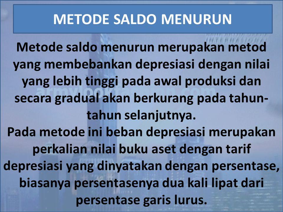 Metode saldo menurun merupakan metod yang membebankan depresiasi dengan nilai yang lebih tinggi pada awal produksi dan secara gradual akan berkurang pada tahun-tahun selanjutnya.