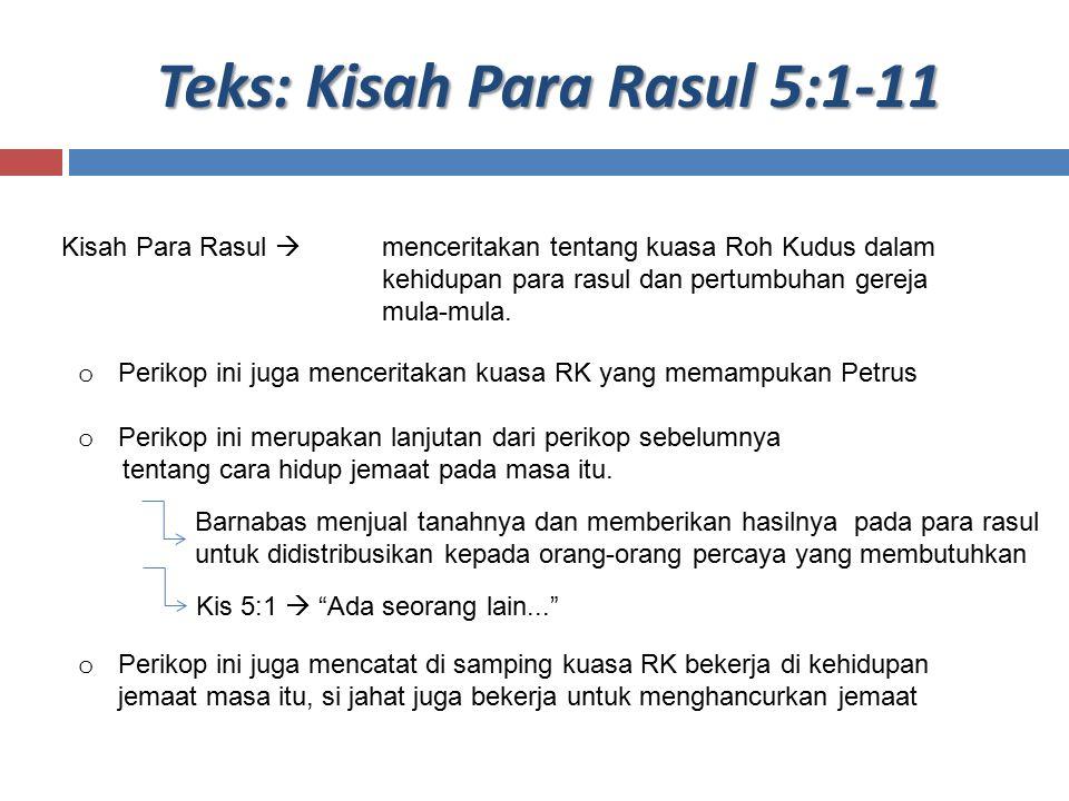 Teks: Kisah Para Rasul 5:1-11