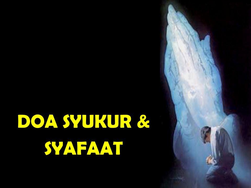 DOA SYUKUR & SYAFAAT
