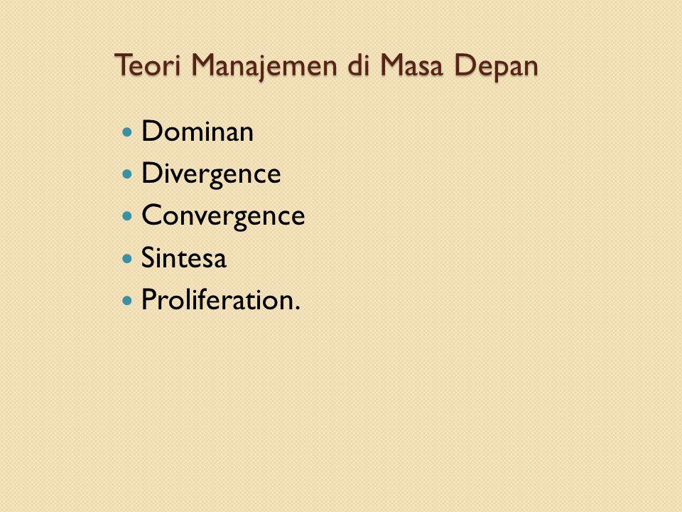 Teori Manajemen di Masa Depan