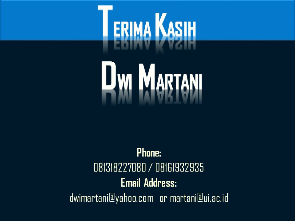 dwimartani@yahoo.com or martani@ui.ac.id
