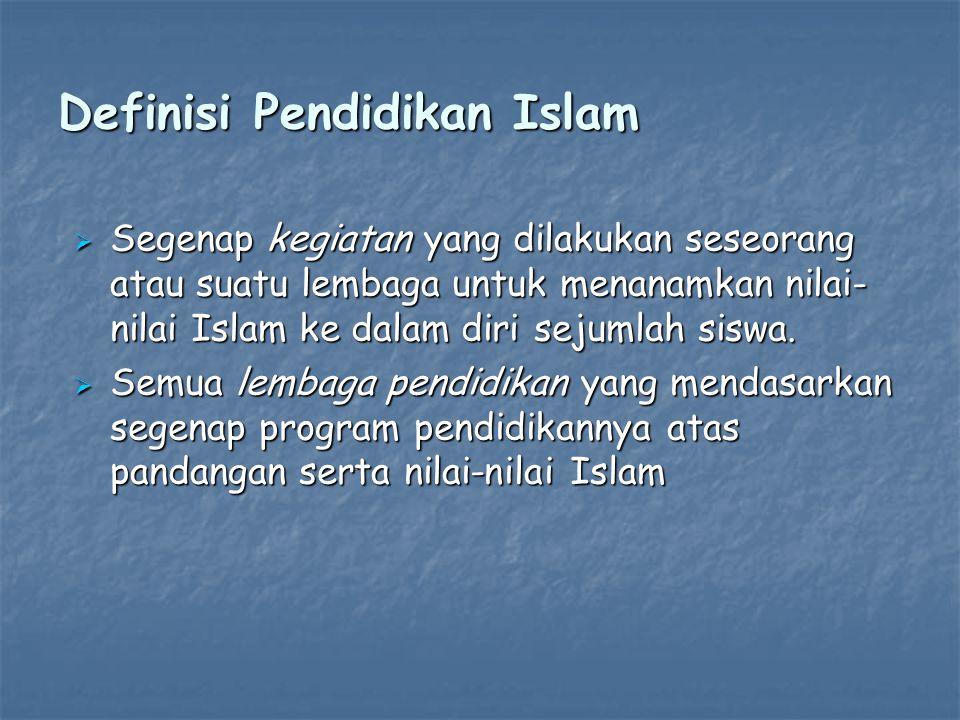 Definisi Pendidikan Islam