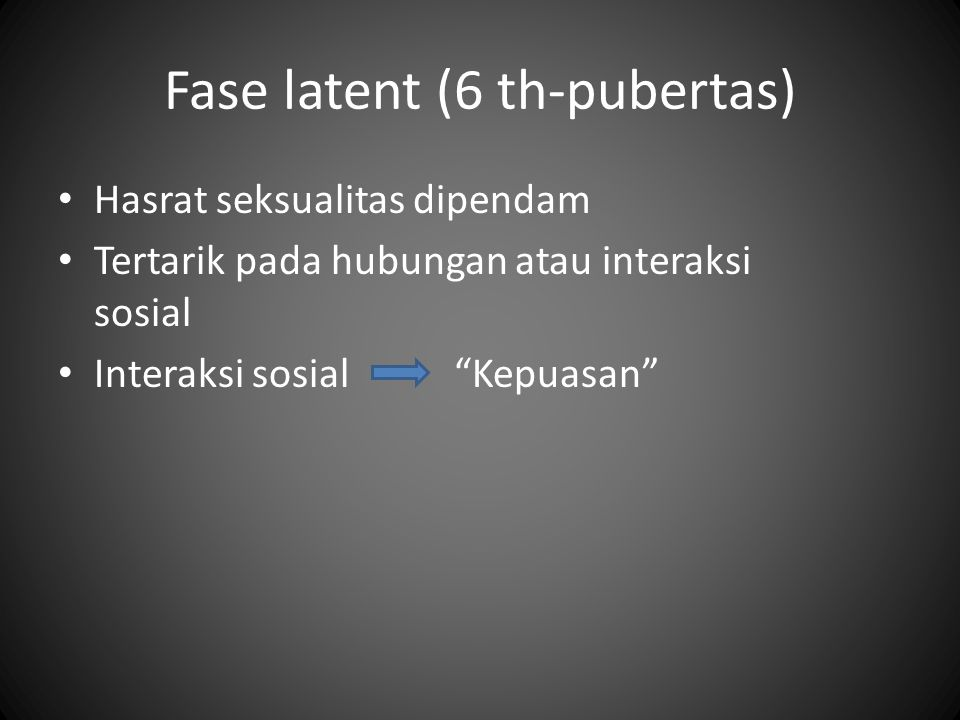 Fase latent (6 th-pubertas)