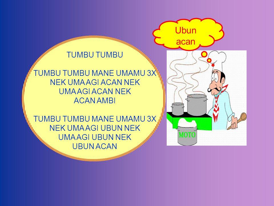 TUMBU TUMBU MANE UMAMU 3X