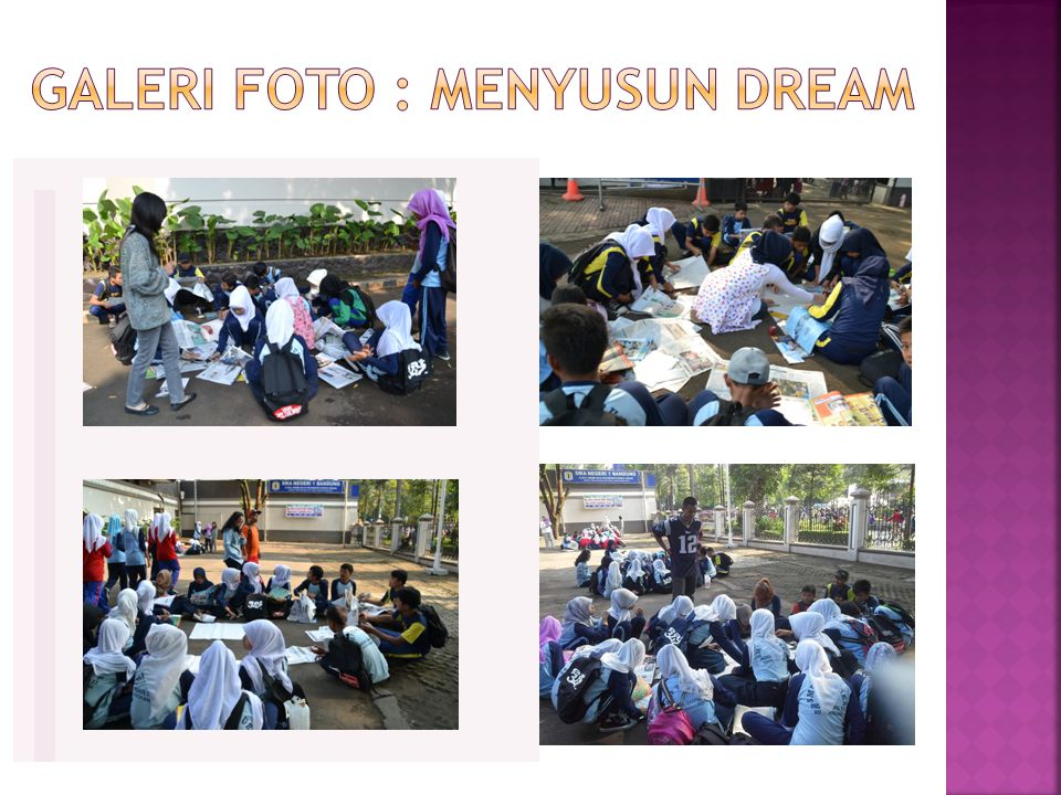 GALERI FOTO : MENYUSUN DREAM