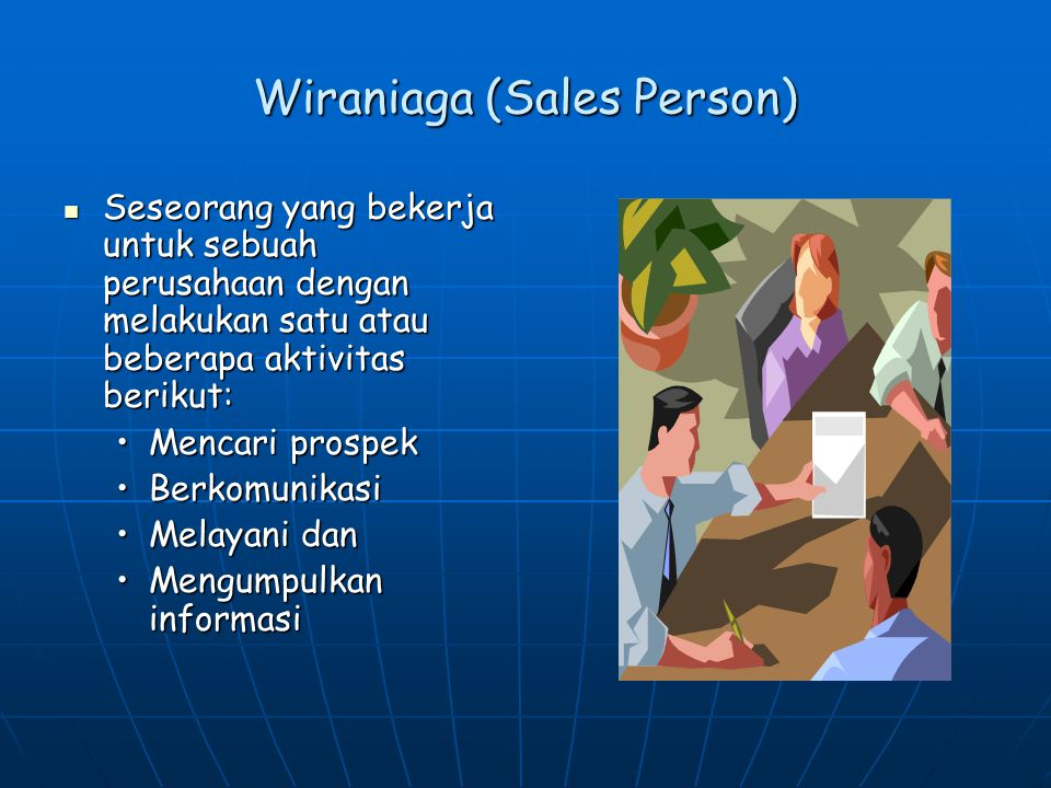 Wiraniaga (Sales Person)