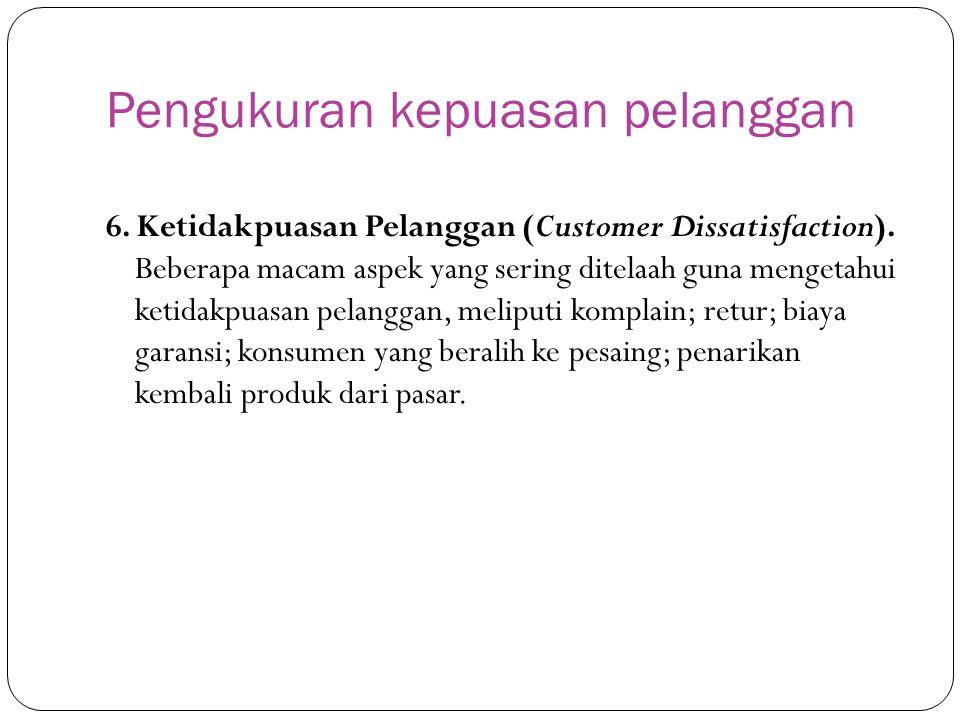 Pengukuran kepuasan pelanggan