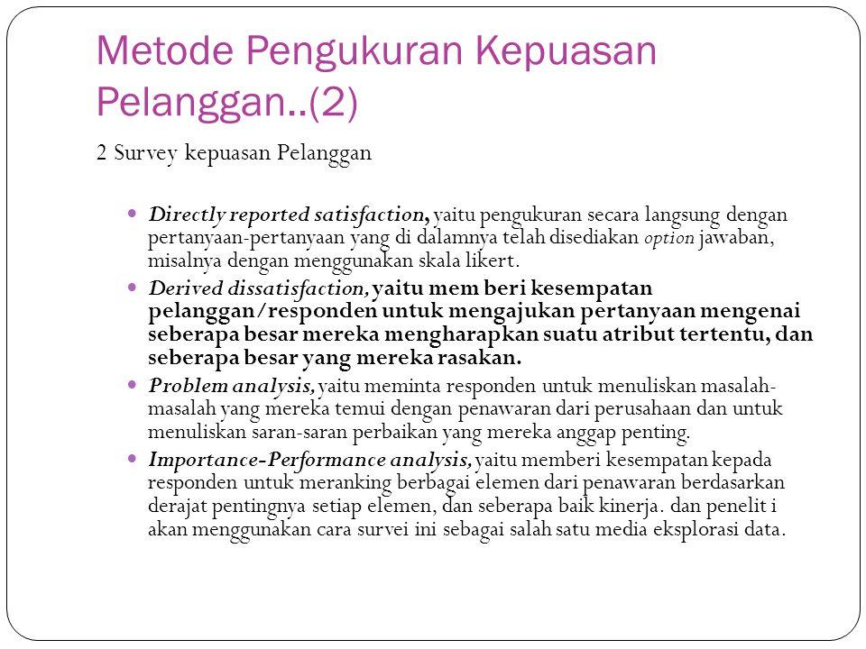 Metode Pengukuran Kepuasan Pelanggan..(2)