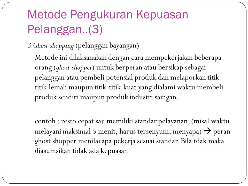 Metode Pengukuran Kepuasan Pelanggan..(3)