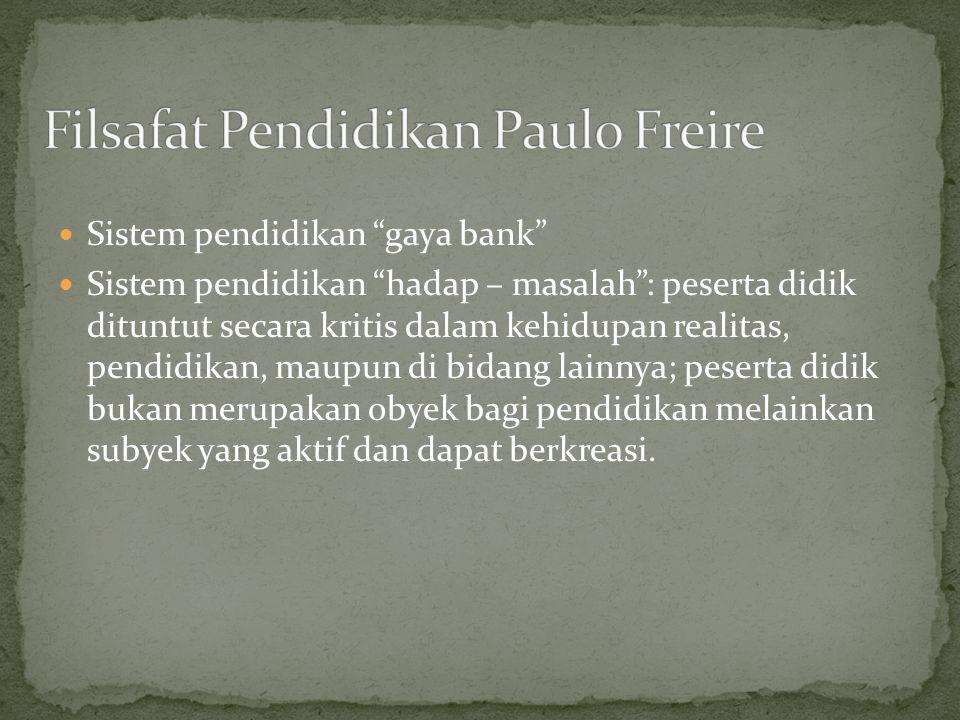 Filsafat Pendidikan Paulo Freire