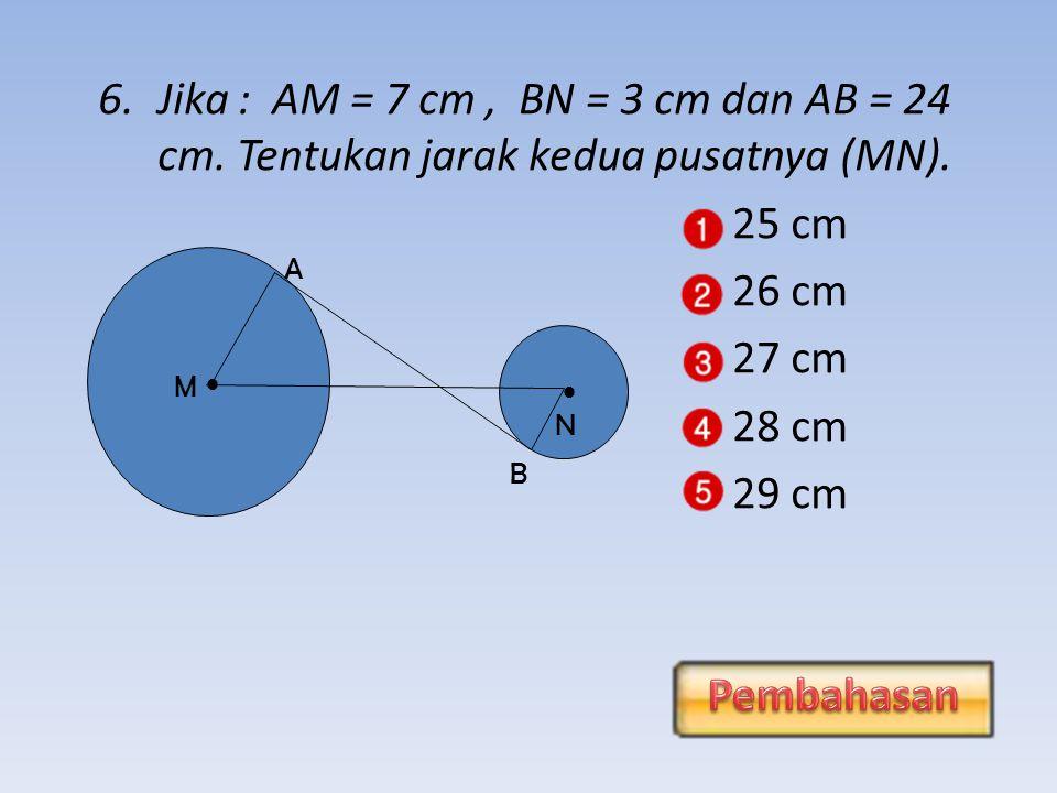 Jika : AM = 7 cm , BN = 3 cm dan AB = 24 cm
