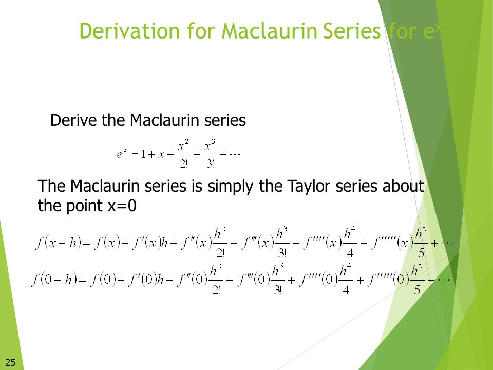 Derivation for Maclaurin Series for ex