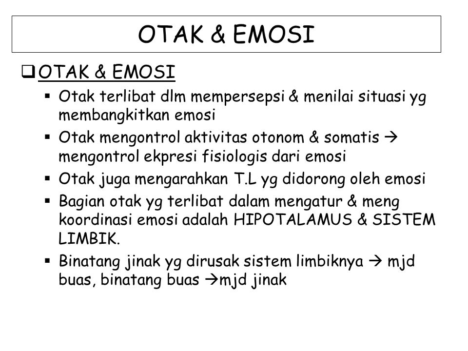 OTAK & EMOSI OTAK & EMOSI